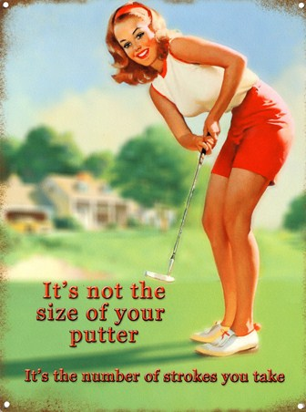 It's Not The Size of Your Putter