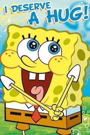 [Image: lgfp2215+i-deserve-a-hug-spongebob-squar...poster.jpg]