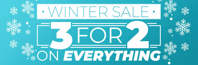 Winter Sale - 3 For 2 On Everything