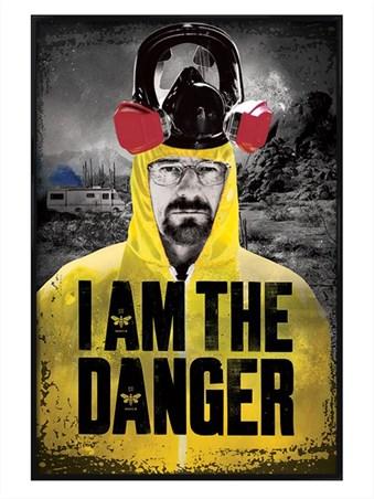 Gloss Black Framed I Am The Danger, Breaking Bad Framed Poster ...