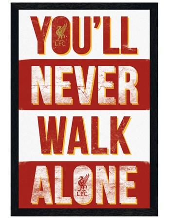 d1d70d5fa Black Wooden Framed You ll Never Walk Alone - Liverpool