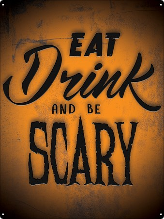 b793f596e85 Eat Drink And Be Scary - Halloween