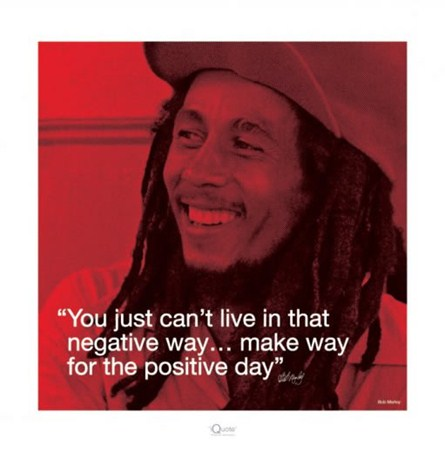 Make Way For The Positive Day Bob Marley Quote Print Popartuk
